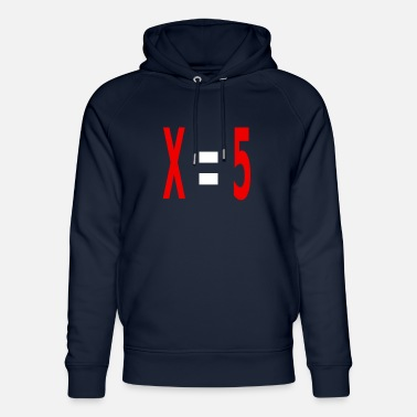 Variable Not Found x equals 5 v2 white - Unisex Organic Hoodie
