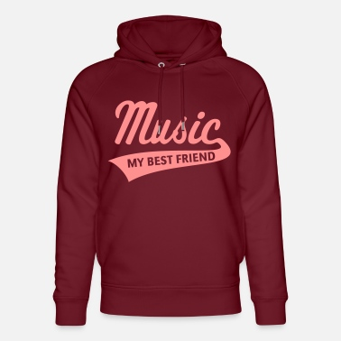 Music - My Best Friend (Music, My Best Friend) - Unisex Organic Hoodie