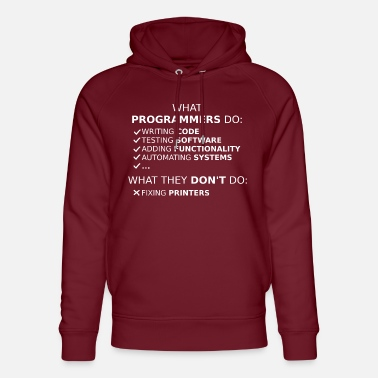 Program What programmers do and what they don't do (white) - Unisex Organic Hoodie