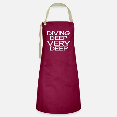 Deep Diving Deep Very Deep - Artisan Apron