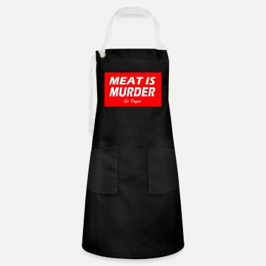 MEAT IS MURDER - Artisan Apron