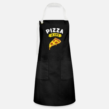 Food Pizza Is Life Love Pizza Pizza Lover - Artisan Apron