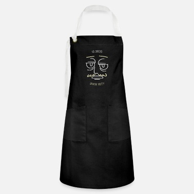is it over? - Artisan Apron