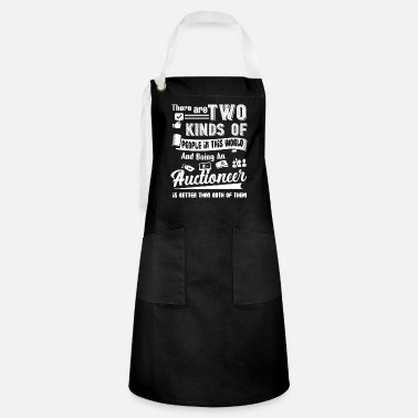 Auctions Auctioneer Being An Auctioneer - Artisan Apron