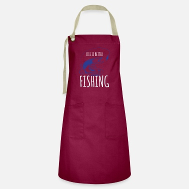 Rivers Life Is Better Lake Fishing Fisherman River Boat - Artisan Apron