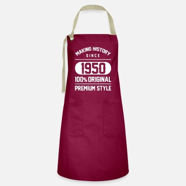 Year Of Birth Making history since 1950 - 70th Birthday Gift - Artisan Apron