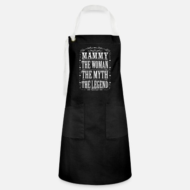 Mammy The Legend Mammy The Legend... - Artisan Apron