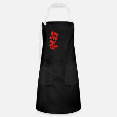 Healthy Underwear Off! I'm a doctor - Artisan Apron