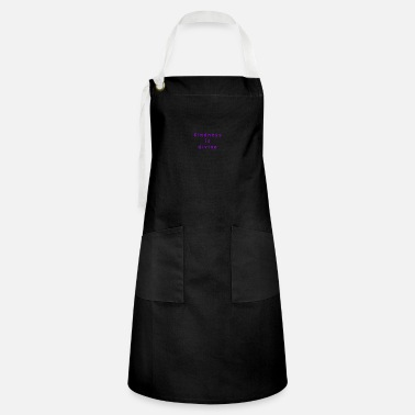 Divine kindness is divine - Artisan Apron