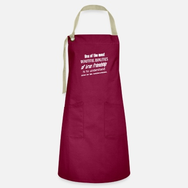 One Night Stand One of the most beautiful qualities of true - Artisan Apron