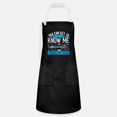 Make Music You can get to know me through my music - Artisan Apron