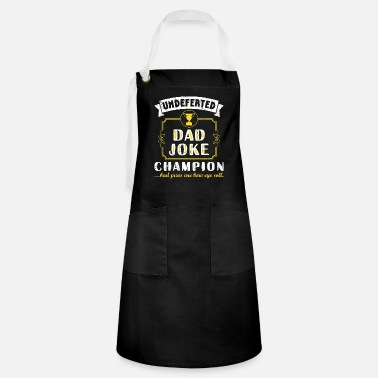 Hilarious Dad Joke Champion Funny Father's Day Gift Bad Puns - Kontrastschürze