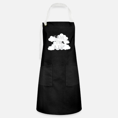 Air Air - Save the air - Artisan Apron