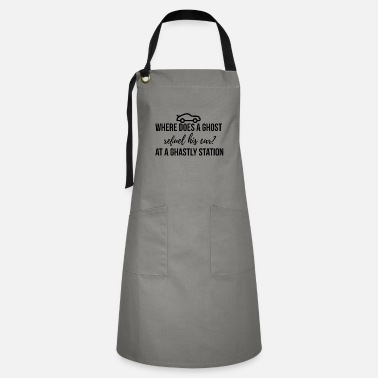 Ghastly Where does a ghost refuel his car? - Artisan Apron