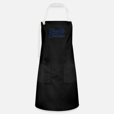 Best Comedian Stand Up Comedian - Artisan Apron
