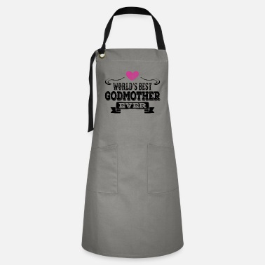 Worlds Coolest Godmother World's Best Godmother Ever - Artisan Apron