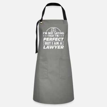Attorney Funny Lawyer Attorney Shirt Not Perfect - Kontrastschürze