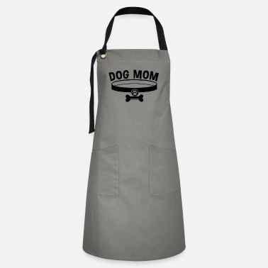 Dog Mom / Dog Mom - Artisan Apron