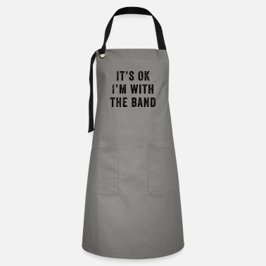 Halloween It's Ok I'm With The Band - Artisan Apron