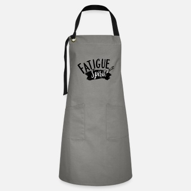 Spirit Fatigue - Artisan Apron