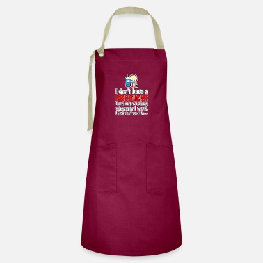 Tv I do not have a problem! I can stop series ... - Artisan Apron