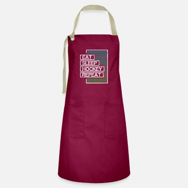 Fun Hockey Lover Gift Eat Sleep Hockey Repeat Hockey - Artisan Apron