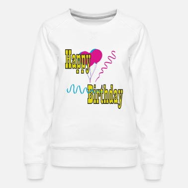B Day B-day - Women's Premium Sweatshirt