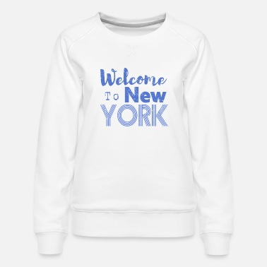 Hip Welcome to New York Vintage - Frauen Premium Pullover