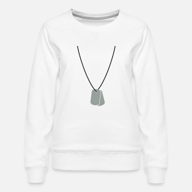 Tag Dog tags / dog tags - Women's Premium Sweatshirt
