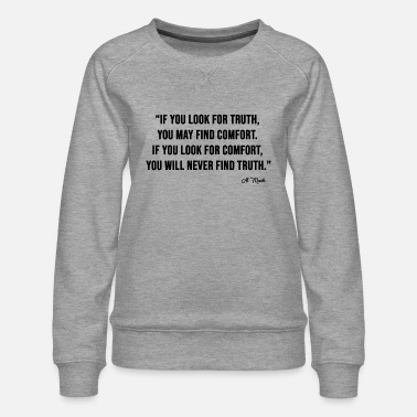 LOOK FOR TRUTH - Women's Premium Sweatshirt