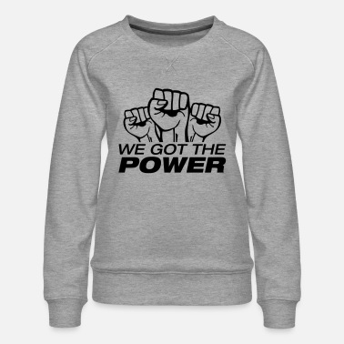 996 we_got_the_power_fa1 - Women's Premium Sweatshirt