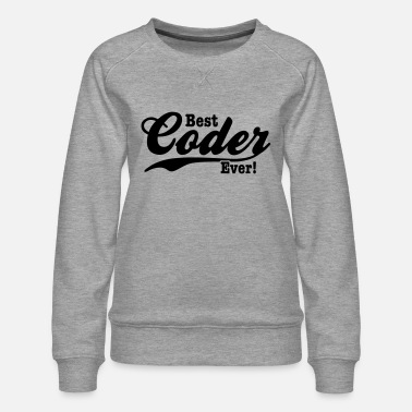 Coders coder - Women's Premium Sweatshirt