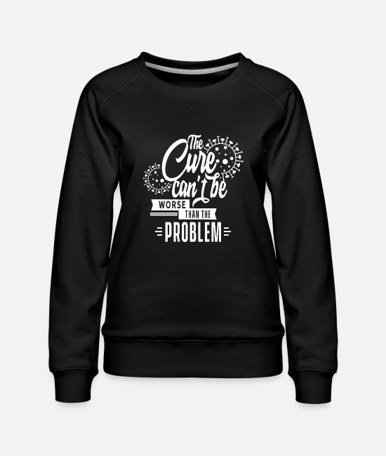 Social Hoodies & Sweatshirts - Lockdown Virus Flatten The Curve Coronavirus Immune - Women's Premium Sweatshirt black