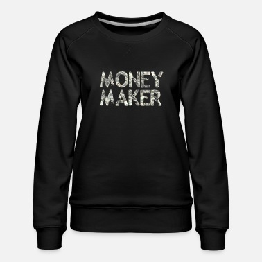 Richesse Money Maker - Sweat ras-du-cou Premium Femme