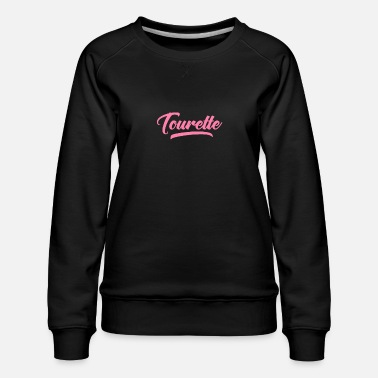 Tickern Tourette Ticks - Frauen Premium Pullover