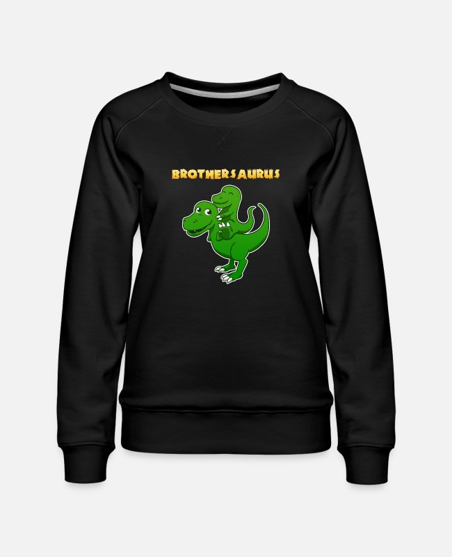 Brotherasurus Hoodies & Sweatshirts - Siblings brother Brothersaurus I gift - Women's Premium Sweatshirt black