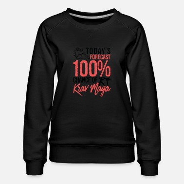 Mad Dagens prognose 100% chance for Krav Maga Funny - Dame premium sweatshirt