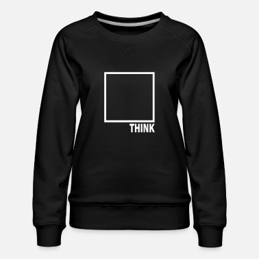 Box Think Outside The Box filosoof nerd laterale denker - Vrouwen premium sweater