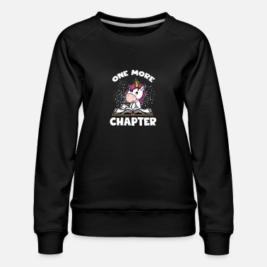 Bookworms Gift - One More Chapter Unicorn - Vrouwen premium sweater