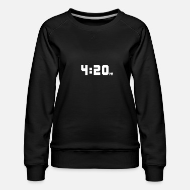Stoner 4:20 pm for twenty - Frauen Premium Pullover