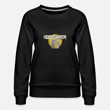 Crook Moonshine Alcohol Outlaw Moonshiner Beverages Gift - Women's Premium Sweatshirt
