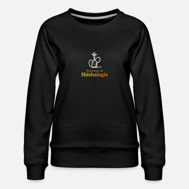 Shishalogy - professor water pipe - Women's Premium Sweatshirt