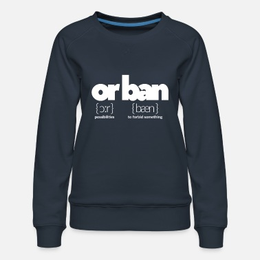 Interdiction ou interdiction - Sweat ras-du-cou Premium Femme