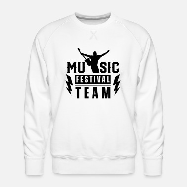 Incroyable Music Festival Team Hobby Festival Goers Festivals - Sweat ras-du-cou Premium Homme