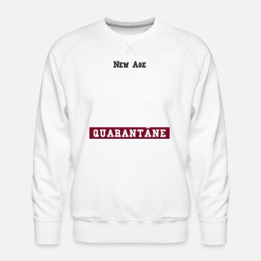 New Age New Age quarantine home office bureau à domicile - Sweat ras-du-cou Premium Homme