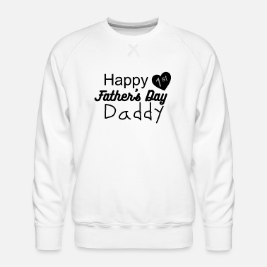 Global Happy 1st fathersday daddy - Mannen premium sweater