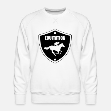 Equitation Equitation - Men's Premium Sweatshirt