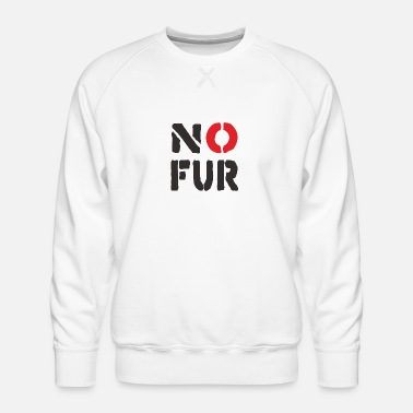 Fur No fur - Men's Premium Sweatshirt