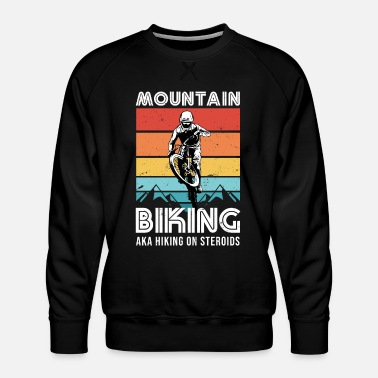 Freerider Funny Mountain Biking Hiking MTB Gift - Men's Premium Sweatshirt