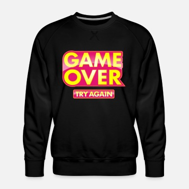 Informatiker Zocker T-Shirt, Game over and try again - Männer Premium Pullover